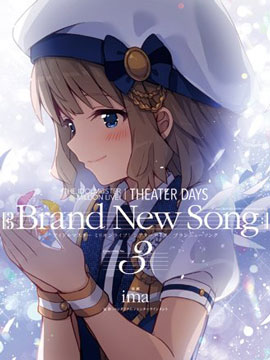 THE IDOLM@STER MILLION LIVE! Brand New Song